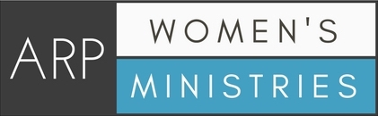 First Presbyterial ARP Women's Ministries